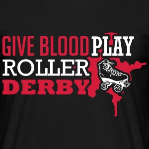 Give blood. Play roller derby T-shirts - Mannen T-shirt