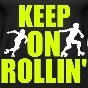 Keep on rollin' Top - Canotta premium da donna
