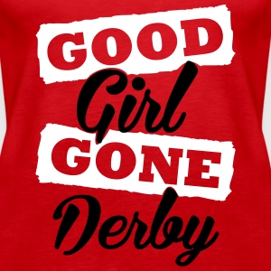 Good girl gone derby Top - Canotta premium da donna
