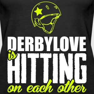 Derbylove is hitting on each other Tops - Frauen Premium Tank Top