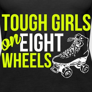 Tough girls on eight wheels Top - Canotta premium da donna