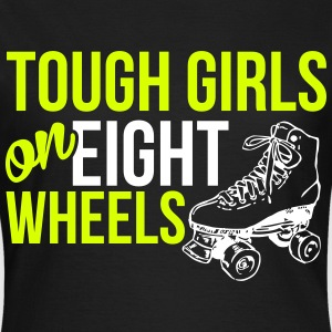 Tough girls on eight wheels T-Shirts - Frauen T-Shirt