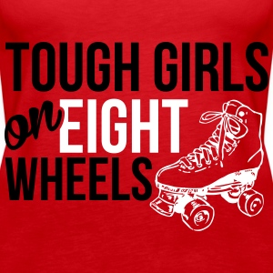 Tough girls on eight wheels Tops - Frauen Premium Tank Top