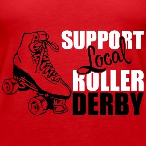 Support local roller derby Tops - Frauen Premium Tank Top