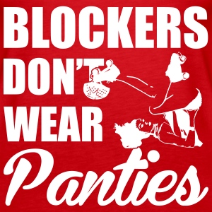 Blockers don't wear panties Tops - Frauen Premium Tank Top
