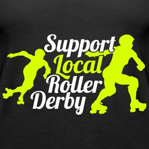 Support local roller derby Top - Canotta premium da donna