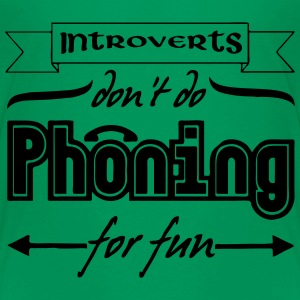 Introverts & Phoning Shirts - Kids' Premium T-Shirt