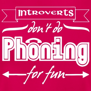 Introverts & Phoning T-Shirts - Frauen T-Shirt