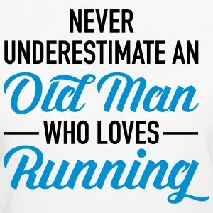 Never Underestimate An Old Man Who Loves Running T-Shirts - Frauen Bio-T-Shirt