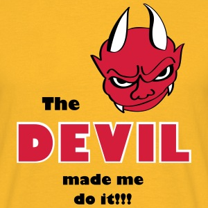 Devil made me do it - Männer T-Shirt