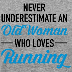 Never Underestimate An Old Woman Who Loves Running Magliette - Maglietta Premium da uomo