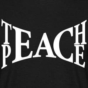 Teach Peace - Männer T-Shirt