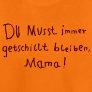 Motiv ~ getschillt mama