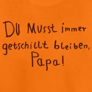 Motiv ~ getschillt papa
