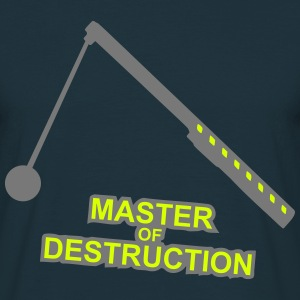 Master of Destruction Abrissbirne Baustelle Kran T-Shirts - Männer T-Shirt