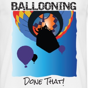 Ballooning – Done That! - Men's T-Shirt