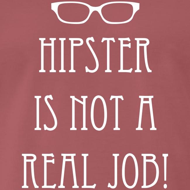 13-30 Hipster NOT a Job