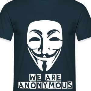 WE ARE ANONYMOUS - Men's T-Shirt
