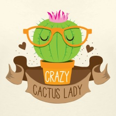 crazy cactus lady banner T-Shirts