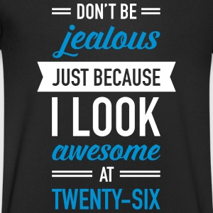 Awesome At Twenty-Six T-Shirts - Men's V-Neck T-Shirt