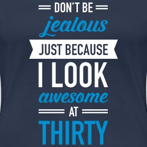 Awesome At Thirty T-shirts - Premium-T-shirt dam