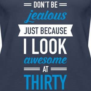 Awesome At Thirty Tops - Women's Premium Tank Top