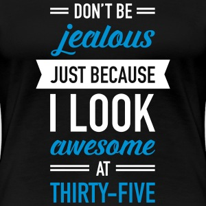 Awesome At Thirty-Five Camisetas - Camiseta premium mujer