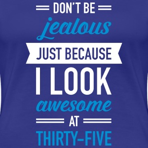 Awesome At Thirty-Five T-shirts - Premium-T-shirt dam