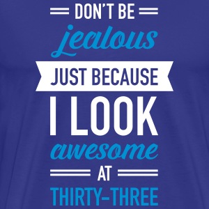 Awesome At Thirty-Three T-shirts - Premium-T-shirt herr