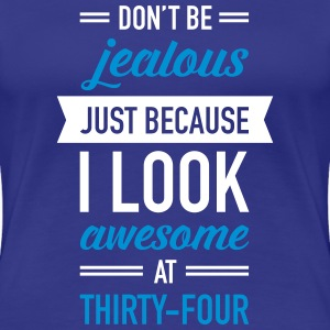 Awesome At Thirty-Four T-shirts - Premium-T-shirt dam