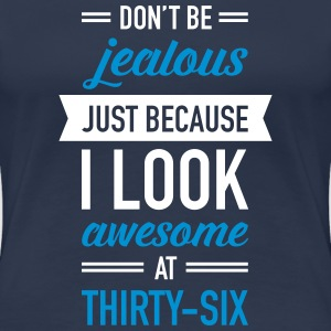 Awesome At Thirty-Six T-Shirts - Women's Premium T-Shirt