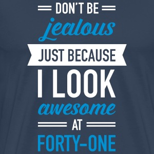Awesome At Forty-One T-Shirts - Men's Premium T-Shirt