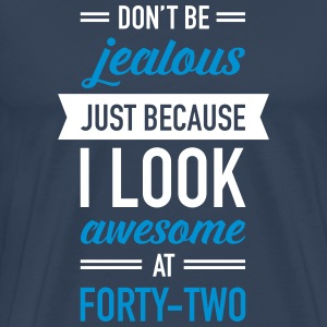 Awesome At Forty-Two Tee shirts - T-shirt Premium Homme