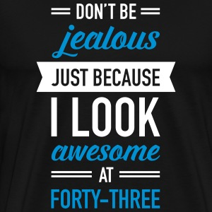 Awesome At Forty-Three T-shirts - Mannen Premium T-shirt