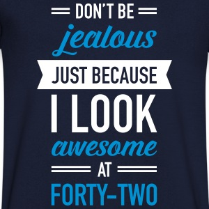 Awesome At Forty-Two T-Shirts - Men's V-Neck T-Shirt