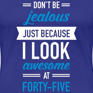 Awesome At Forty-Five Camisetas - Camiseta premium mujer
