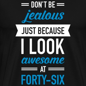 Awesome At Forty-Six T-Shirts - Men's Premium T-Shirt