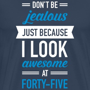 Awesome At Forty-Five T-shirts - Mannen Premium T-shirt