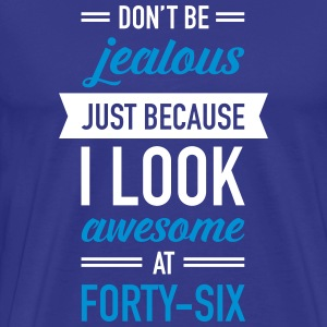 Awesome At Forty-Six T-shirts - Mannen Premium T-shirt