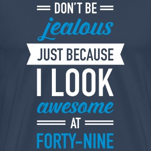 Awesome At Forty-Nine T-shirts - Mannen Premium T-shirt