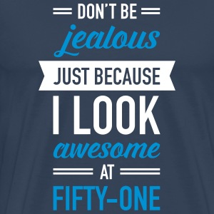 Awesome At Fifty-One T-Shirts - Men's Premium T-Shirt
