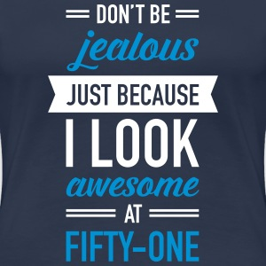 Awesome At Fifty-One T-Shirts - Frauen Premium T-Shirt