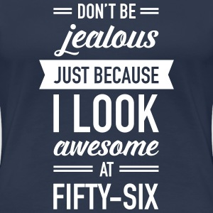 Awesome At Fifty-Six Camisetas - Camiseta premium mujer