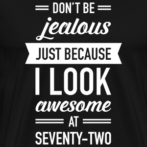 Awesome At Seventy-Two T-Shirts - Men's Premium T-Shirt