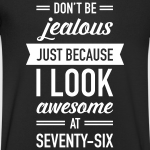Awesome At Seventy-Six T-Shirts - Men's V-Neck T-Shirt