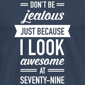 Awesome At Seventy-Nine T-Shirts - Männer Premium T-Shirt