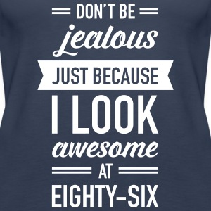 Awesome At Eighty-Six Tops - Women's Premium Tank Top