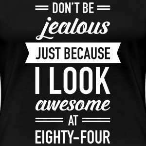 Awesome At Eighty-Four Camisetas - Camiseta premium mujer