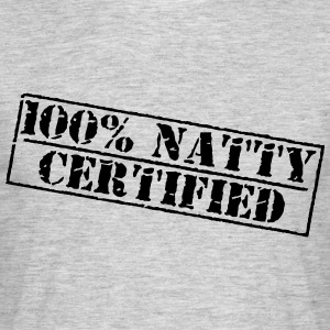 100% Natty T-Shirts - Men's T-Shirt