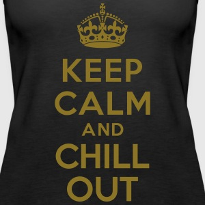 Keep calm and Chill out Débardeurs - Débardeur Premium Femme
